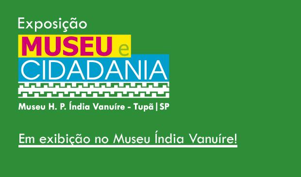 Exposição Museu e Cidadania