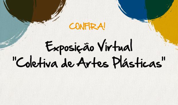 Exposição Coletiva de Artes Plásticas